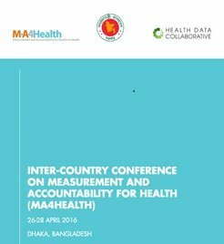 Inter-Country Conference on Measurement and Accountability for Health (MA4Health)