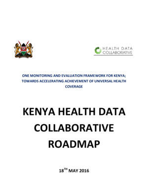 The Roadmap - Kenya Health Data Collaborative K.H.D.C