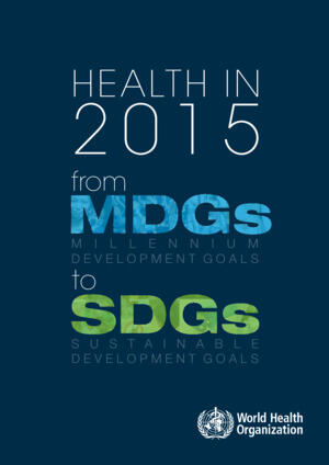 Health_in_2015_From_MDGs_to_SDGs.pdf