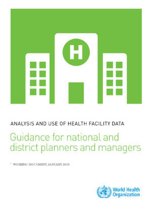 Integrated Health Service analysis - Facility analysis guide