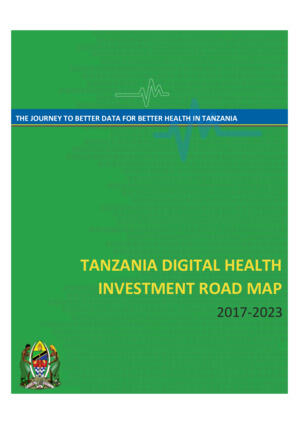 Tanzania Digital Health Investment Road Map
