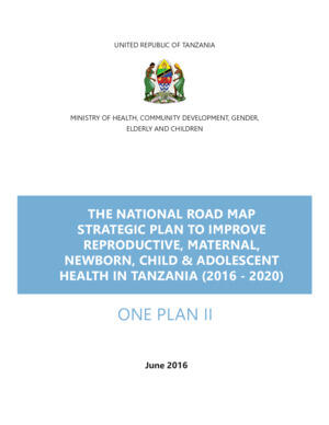 Tanzania National Roadmap Strategic Plan to Improve Reproductive, Maternal, Newborn, Child & Adolescent Health (2016-2020)