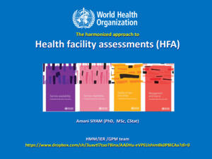 Harmonized Approach to Health Facility Assessments