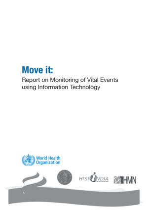 Move it: Report on monitoring of vital events using Information Technology