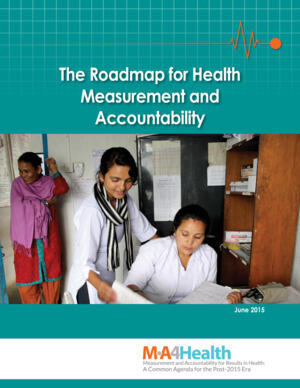 The roadmap for health measurement and accountability